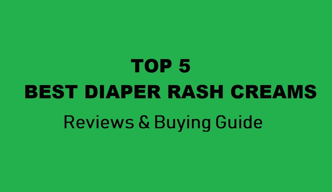 Best Diaper Rash Creams