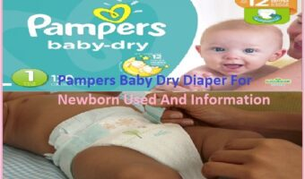 Diaper For Newborn Used And Information
